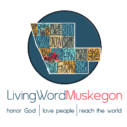 Living Word Church Muskegon, MI