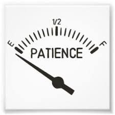 Lord, I want patience…and I want it NOW!