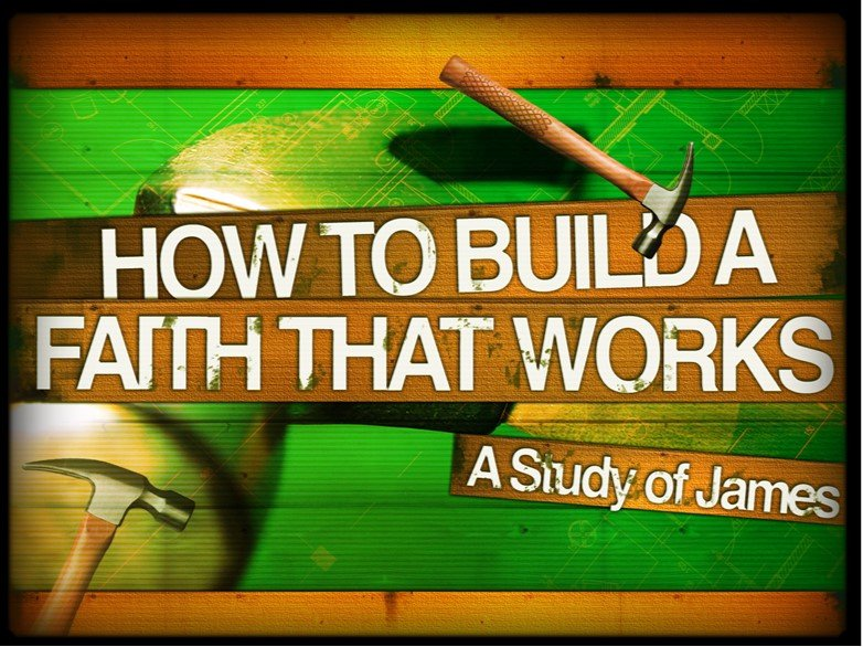How To Build A Faith That Works