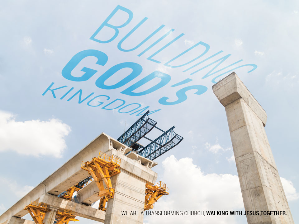 Our New Series Building God's Kingdom
