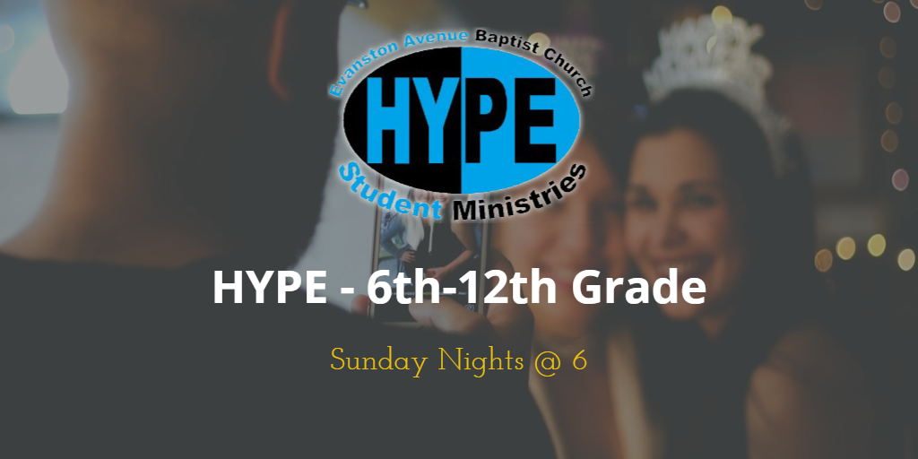 Kids 6th-12th grade Hype Sundays 6pm